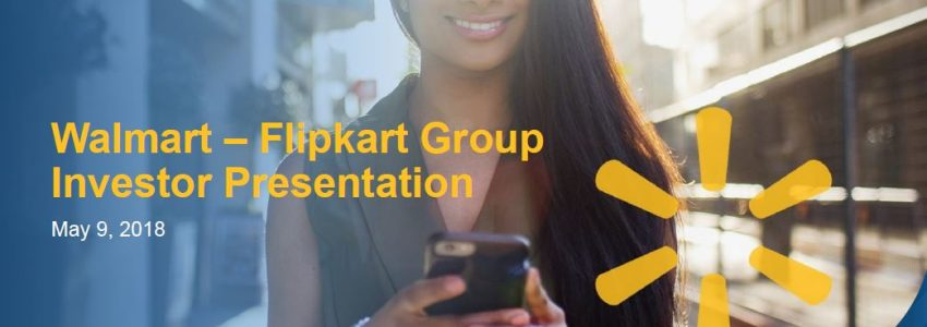 Walmart – Flipkart Deal Investor Presentation Pitch Deck
