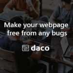 Daco – Make your page free from any bugs