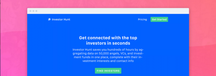 Investor Hunt – A database of 40k+ investors to raise your seed round.