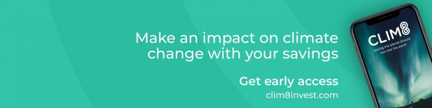Clim8 Invest – Make an impact on climate change with your savings